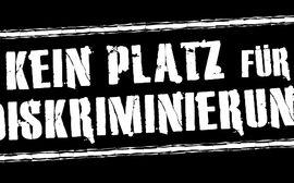 """""""Kein Platz für Diskriminierung"""""""