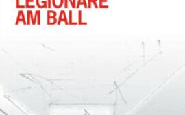 Legionäre am Ball