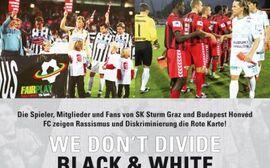 Antirassismusposter SK Sturm Graz - Honved Budapest
